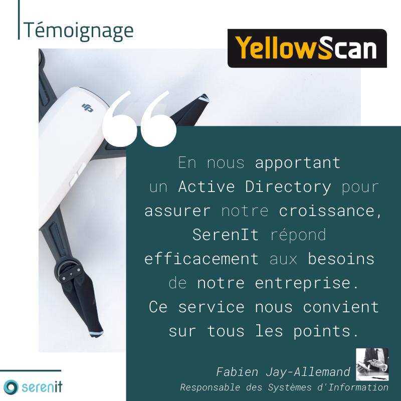 Témoignage de notre client Yellowscan sur notre solution ActiveDirectory